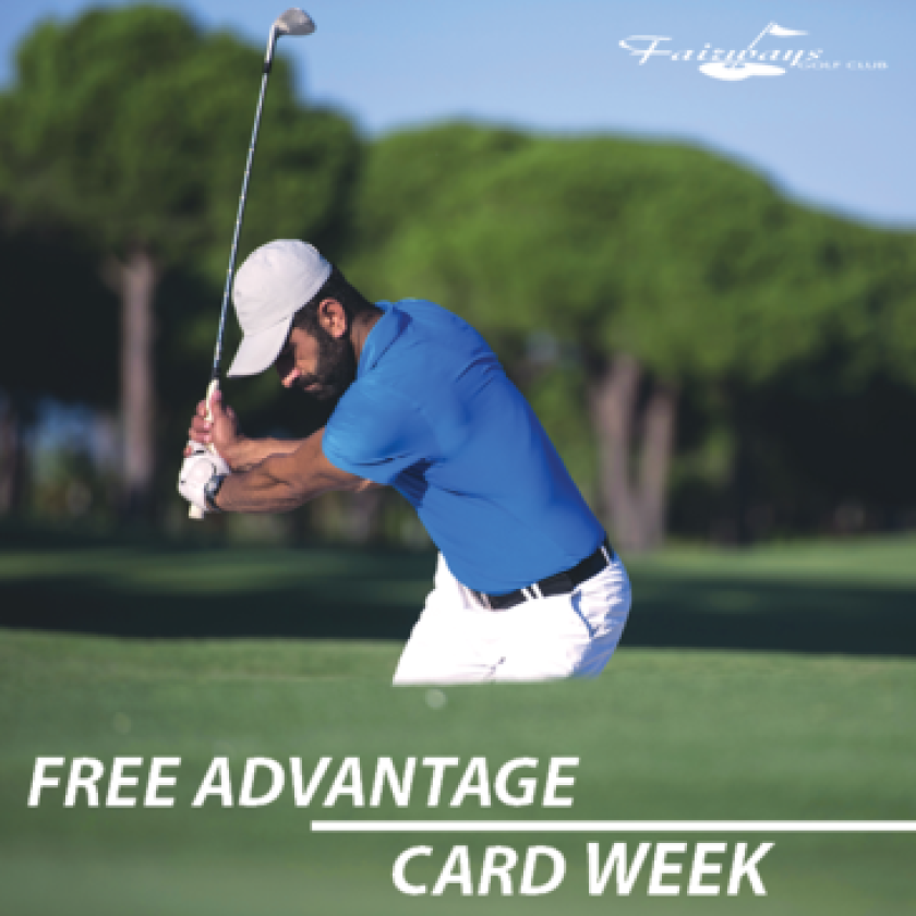 Fairways Free Advantage Card Week